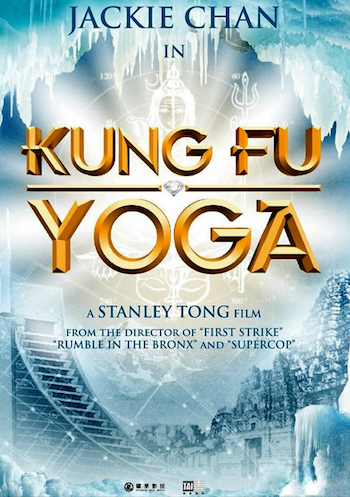 Kung Fu Yoga 2017 Official Trailer Download