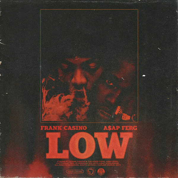 Frank Casino - Low (feat. A$ap Ferg) - Single Cover