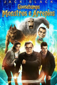 Goosebumps: Monstros e Arrepios Torrent - BluRay 720p/1080p Dual Áudio