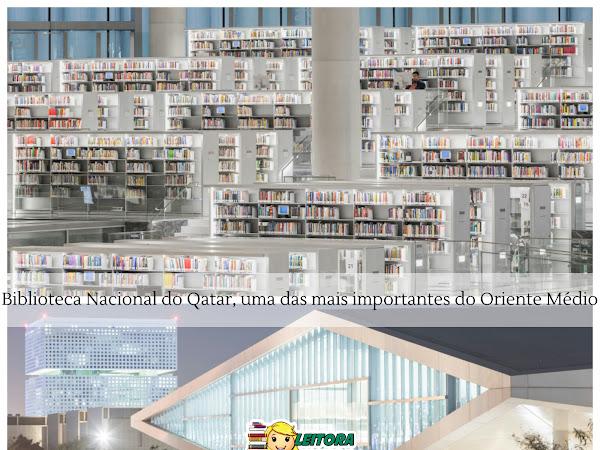Roteiro Literário: Biblioteca Nacional do Qatar, uma das mais importantes do Oriente Médio