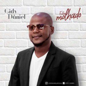 Cidy Daniel - Estou Molhado