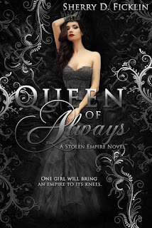 Queen of Always by Sherry D. Ficklin