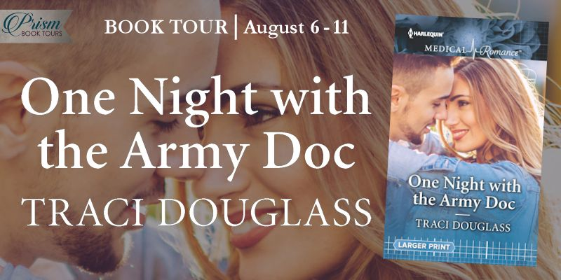It's the Grand Finale for ONE NIGHT WITH THE ARMY DOC by Tracy Douglass!
