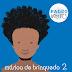"""Pato Fu anuncia """"Música de Brinquedo 2"""" e lança versão de """"Palco"""""""