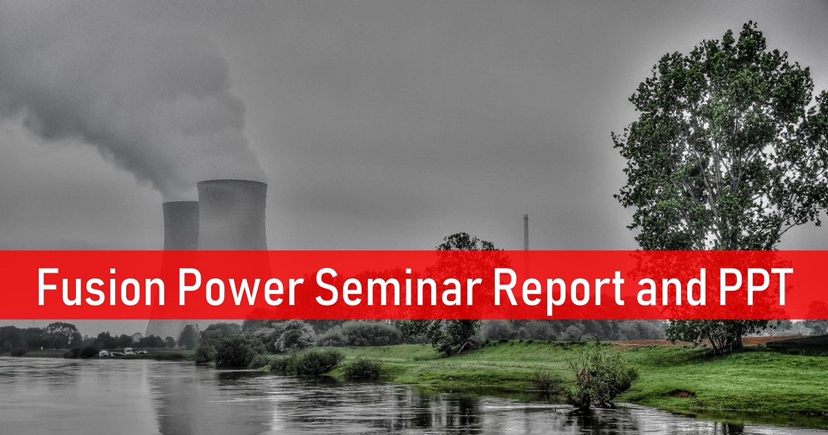 Fusion Power Seminar Report PPT