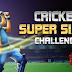 Cricket Super Sixes