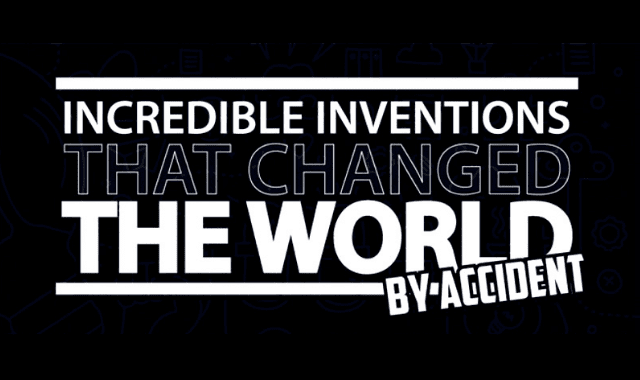 Incredible Inventions That Changed The World