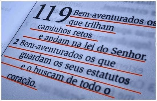 """""""Felizes são os que não podem ser acusados de nada, que vivem de acordo com a lei de Deus, o SENHOR! Felizes os que guardam os mandamentos de Deus e lhe obedecem de todo o coração!"""" - Samos 119.1-2 (NTLH)"""