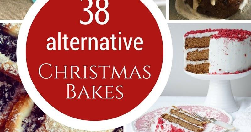 COMFORT BITES BLOG: 38 Alternative Guilt-Free Christmas Bakes