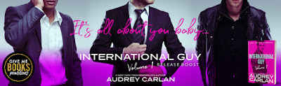RELEASE BOOST International Guy: Volume 1 by Audrey Carlan