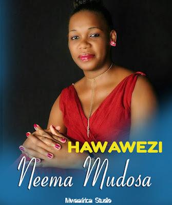 Neema Mudosa - Hawawezi