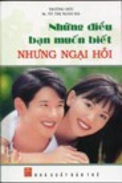 Nhung dieu Ban Muon Biet Ve Hoat dong Gioi Tinh Nhung Ngai Hoi