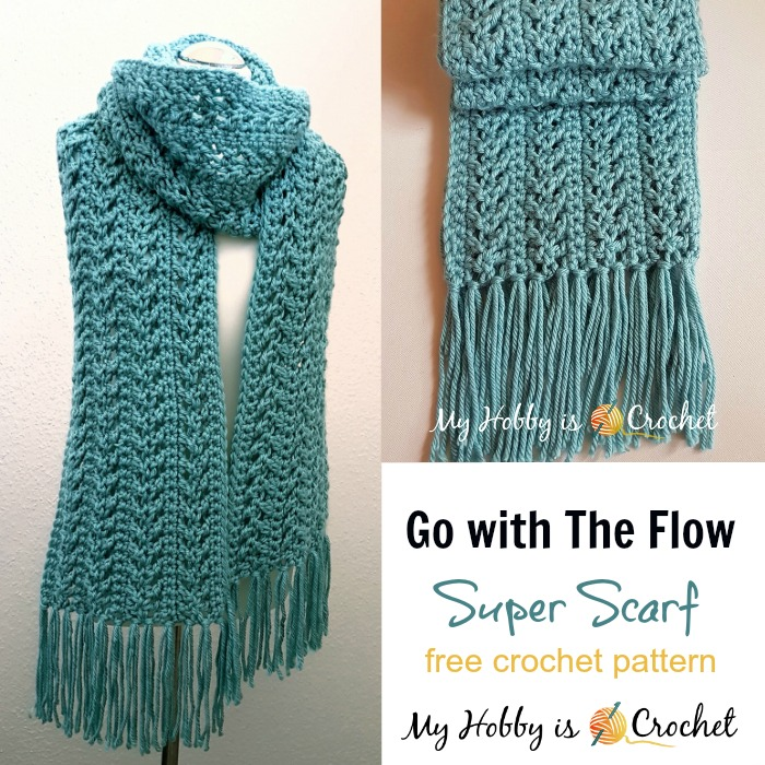My Hobby Is Crochet: Go with The Flow Super Scarf - Free ...