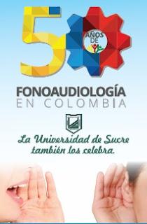 50 AÑOS DE LA FONOAUDIOLOGÍA EN COLOMBIA: CELEBRACIÓN DEL DÍA DEL FONOAUDIÓLOGO