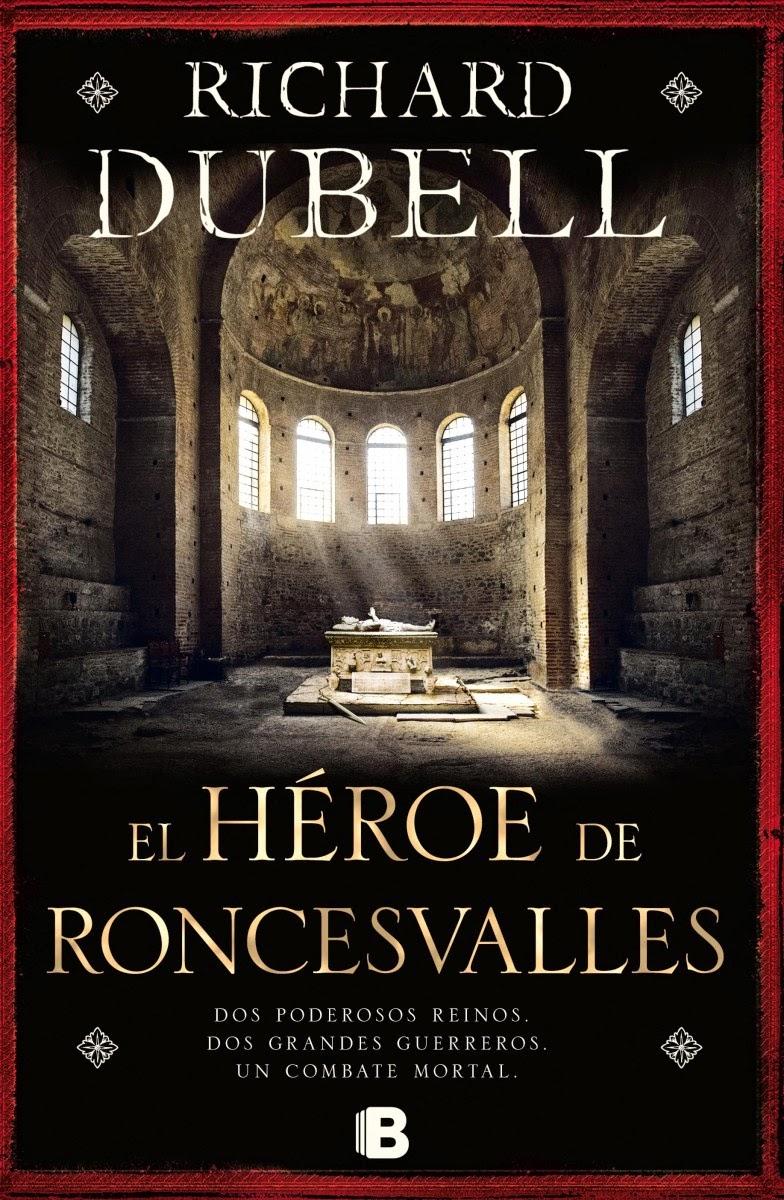 El héroe de Roncesvalles - Richard Dübell (2014)