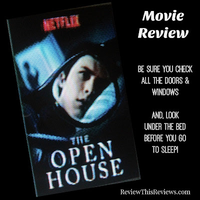 The Open House Movie Review (2018)