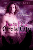 EPIC FULL LENGTH WEREWOLF EROTICA ~ Circle City: Lord of the Wolfen ~ Axl's Story