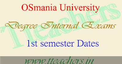 OU Degree UG 1st semester Internal exam dates 1st year schedule 2016