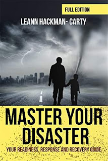 Master Your Disaster: Your readiness, response and recovery guide by Leann Hackman-Carty