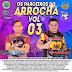 CD OS PARCEIROS DO ARROCHA VOL.03 2019