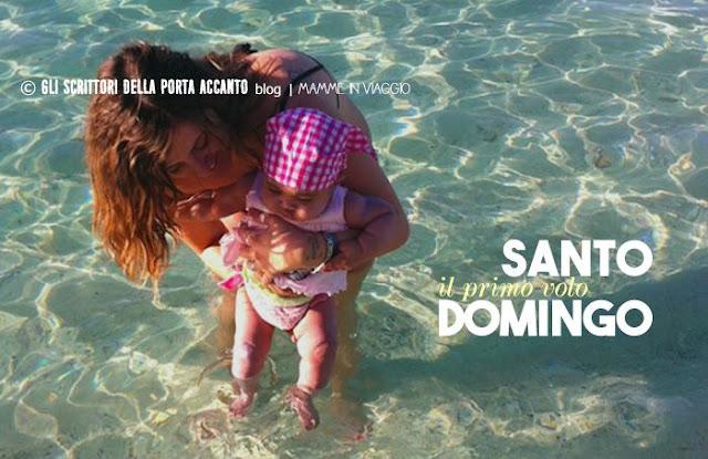 Mamma e figlia a Santo Domingo - Mamme in viaggio