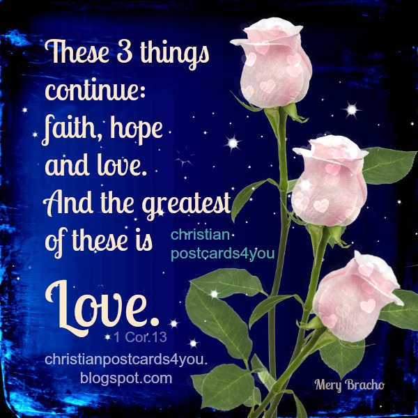 Love is the greatest thing Christian image, bible verses to share with friends, nice  quotes.