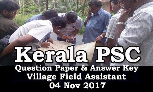 Kerala PSC - Village Field Assistant (123/17) held on 04/11/2017 Answer Key