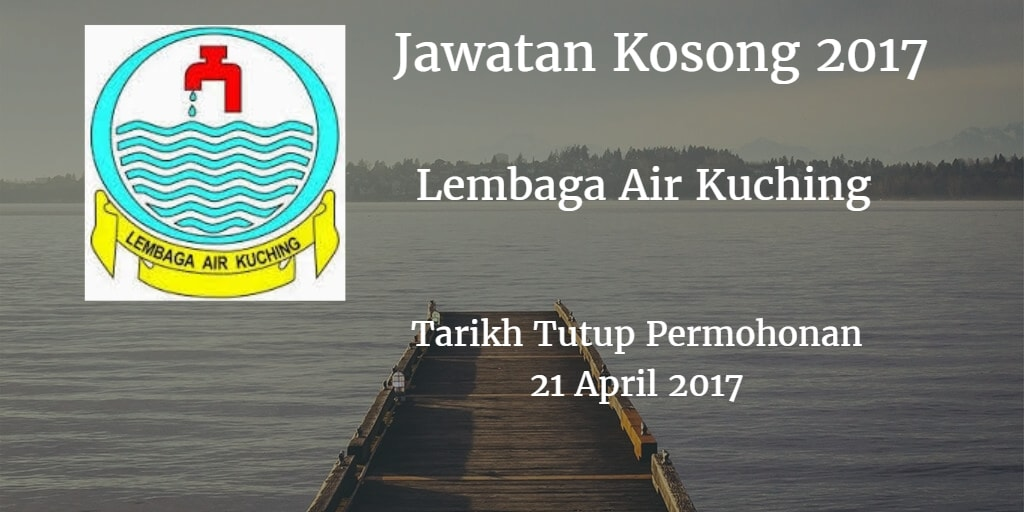 Jawatan Kosong Lembaga Air Kuching 21 April 2017