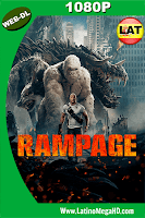 Rampage (2018) Latino HD WEB-DL 1080P - 2018