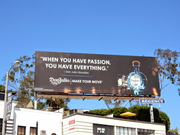 Don Julio Tequila have passion everything billboard