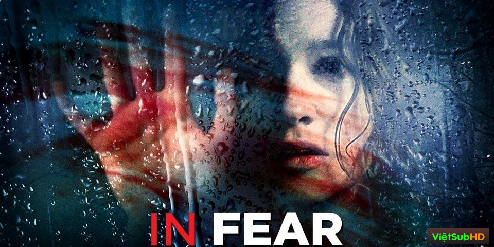 Phim Mê Lộ VietSub HD | In Fear 2013