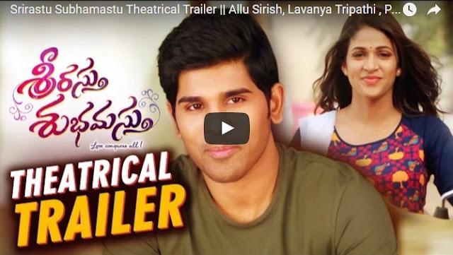 Srirastu Subhamastu Theatrical Trailer || Allu Sirish, Lavanya Tripathi