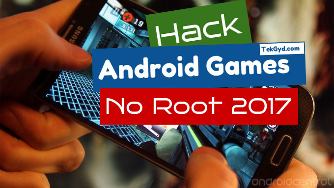How To Hack Android Games On Rooted Android Device 2017