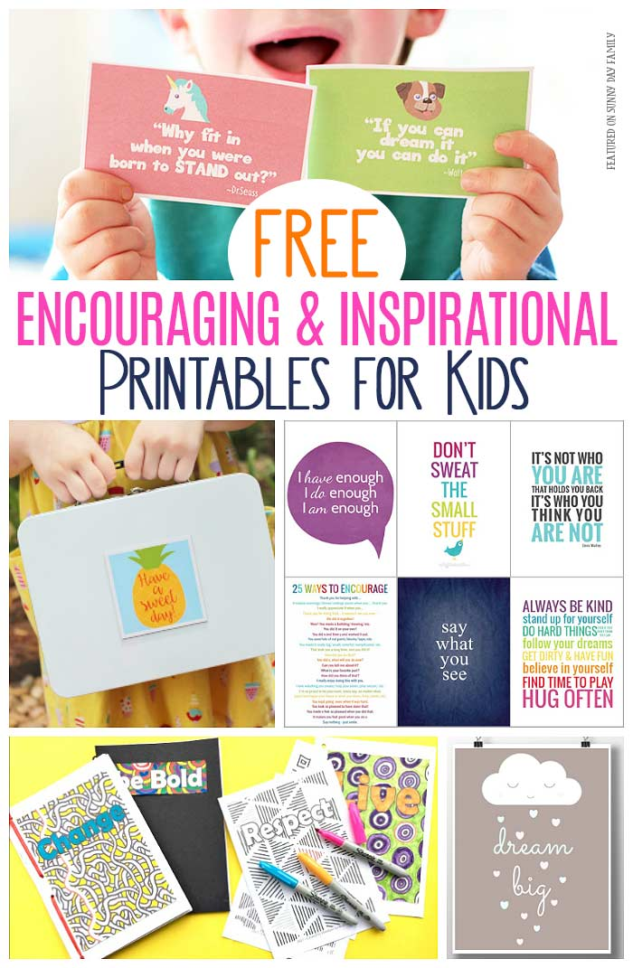FREE printables to inspire and encourage kids! Everything from lunchbox notes to inspirational wall art to coloring pages and journals. This is a great collection of inspirational quotes, encouragement, and more. Perfect for positive thinking, positive parenting, and daily affirmations. #kids #inspirational #freeprintables #parenting