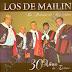LOS DE MAILIN - 30 AÑOS DE EXITOS ( RESUBIDO )