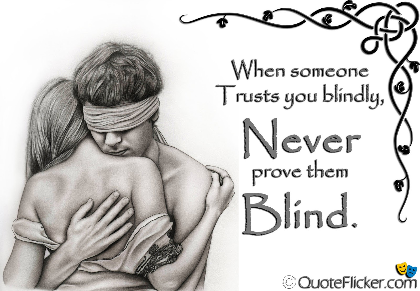 Someone Trusts You Blindly Quotes Collection