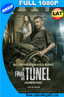 Al Final del Túnel (2016) Latino Full HD 1080P - 2016