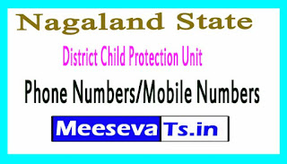 District Child Protection Unit (DCPU)Phone Numbers/Mobile Numbers in Nagaland State