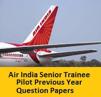Air India Senior Trainee Pilot Previous Year Question Papers