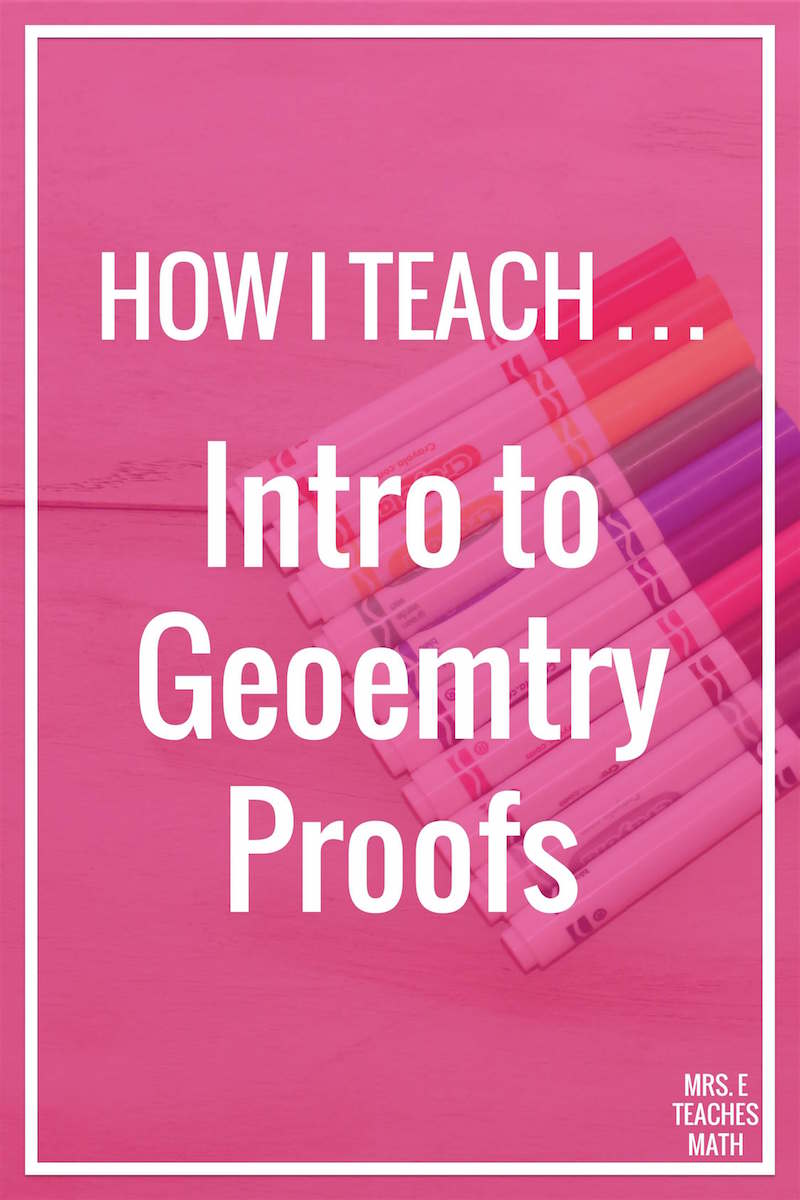 Worksheets Introduction To Proofs Worksheet how i teach the introduction to proofs mrs e teaches math teaching geometry can be intimidating for some teachers these tips will help you introduce