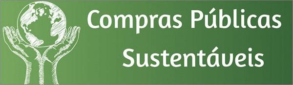 Autossustentável: Compras Públicas Sustentáveis