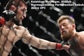 Kalahkan McGregor, Khabib Nurmagomedov Pertahankan Sabuk Juara UFC
