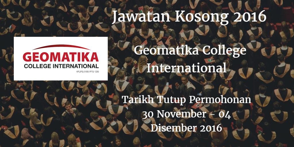 Jawatan Kosong Geomatika College International 30 November - 04 Disember 2016