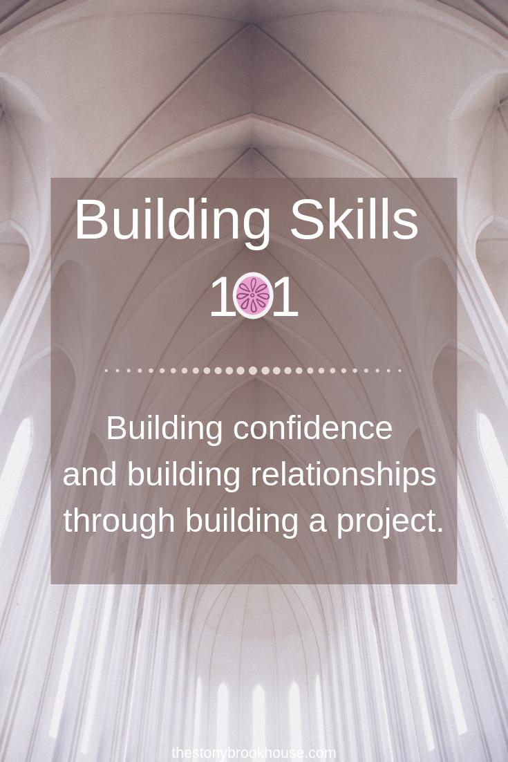 Building Skills 101 Class
