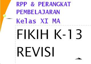 File Pendidikan FREE DOWNLOAD RPP FIKIH KLS.11 MA K-13 (Perangkat pembelajaran lengkap)