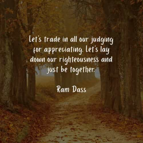 Famous quotes and sayings by Ram Dass