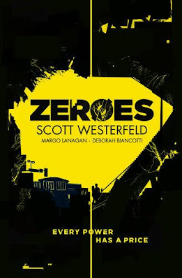 Zeroes by Scott Westerfeld book cover