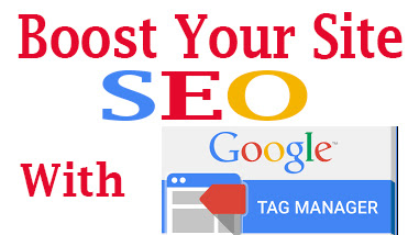 How to Increase Your Site SEO with Google Tag Manager
