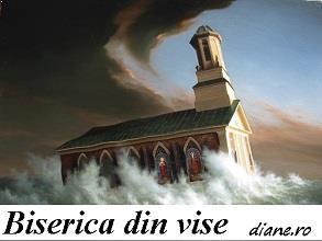 Vise despre biserica