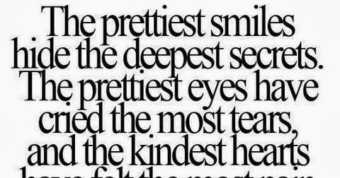 The Prettiest Smiles Hide The Deepest Secrets Saying Pictures